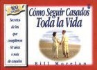 Como Sequir Casados Toda la Vida = How to Stay Married for Life (Spanish Edition) (0789906996) by Various Artists