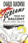 Screams from the Balcony: Selected Letters 1960-1970