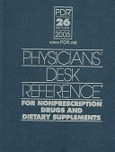 Physicians Desk Reference For Nonprescription Drugs And Dietary Supplements 2005