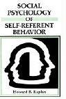 img - for Social Psychology of Self-Referent Behavior book / textbook / text book