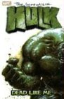 Incredible Hulk Vol. 7: Dead Like Me (0785113991) by Bruce Jones