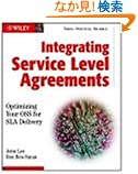 Integrating Service Level Agreements: Optimizing Your OSS for SLA Delivery