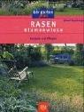 Rasen � Blumenwiese: Anlegen und Pflegen