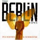 ICEHOUSE - Berlin Tapes - Zortam Music