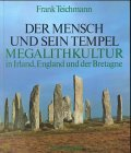 img - for Der Mensch und sein Tempel Megalithkultur in Irland, England und der Bretagne (German Edition) book / textbook / text book