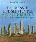 Der Mensch und sein Tempel, Megalithk...