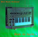 Various - Blue Room Released: Made on Earth (Disc 1) - Zortam Music