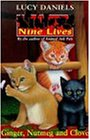 Ginger, Nutmeg and Clove (Nine Lives)
