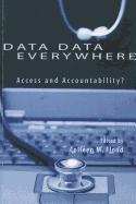 Data Data Everywhere: Access and Accountability?
