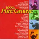 Various Artists - 100% Pure Groove (Disc 1) - Zortam Music