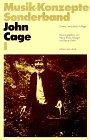 John Cage I (Musik-Konzepte Sonderband)