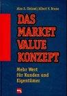 img - for Das Market-Value-Konzept. Mehr Wert f r Kunden und Eigent mer. book / textbook / text book
