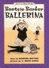 Bootsie, Barker Ballerina (An I Can Read Book) (0060271000) by Bottner, Barbara