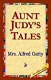 img - for Aunt Judy's Tales book / textbook / text book