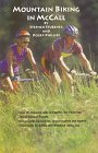 img - for Mountain Biking in McCall (Idaho) book / textbook / text book