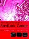 Molecular Biology and Pathology of Paediatric Cancer (Oxford Medical Publications)