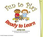 img - for Fun to Play, Ready to Learn Activity Guide book / textbook / text book