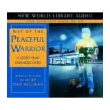 Way of the Peaceful Warrior (CD, Movie Ed.): A Book That Changes Lives ~ Dan Millman