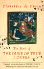 The Book of the Duke of True Lovers (0892551666) by Christine de Pizan