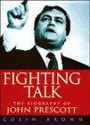 Fighting Talk: Biography of John Pres...