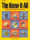 The Know-It-All: A Resource for Kids and Grown-Ups