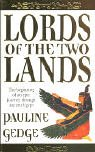 Lords of the Two Lands (0340770945) by Gedge, Pauline