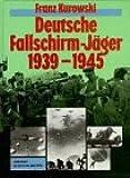 Deutsche Fallschirm-Jäger im 2. Weltkrieg
