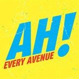 Every Avenue: Ah! EP