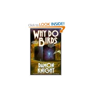 Why Do Birds by Damon Knight