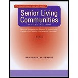 Senior Living Communities Operations Management and Marketing for Assisted Living, Congregate, and Continuing Care Retirement Communities by Pearce, Benjamin W. [Johns Hopkins University Press,2007] [Paperback] 2nd Edition by The Johns Hopkins UP,2007 2nd