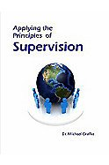 Applying the Principles of Supervision