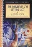 The Language of Letting Go: Daily Meditations for Co-Dependents (0062553895) by Beattie, Melody