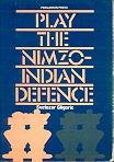 Play the Nimzo-Indian Defense (0080269273) by Gligoric, Svetozar