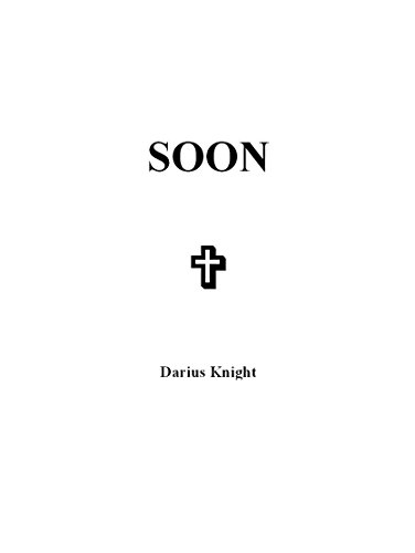 Darius Knight - Soon: Discovery (Part 1 of 5)