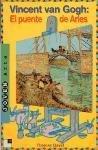 Vincent Van Gogh: el Puente de Arles