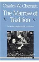 The Marrow of Tradition (Ann Arbor Paperbacks)
