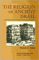 The Religion of Ancient Israel by George A.…
