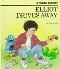 img - for Elliot Drives Away (Rookie Readers) book / textbook / text book
