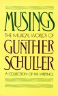 Musings: The Musical Worlds of Gunther Schuller (Oxford Paperbacks) (0195059212) by Schuller, Gunther