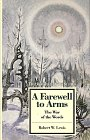 A Farewell to Arms: The War of the Words (Twayne's Masterworks Studies)