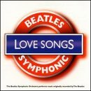 The Beatles - Beatles Symphonic Love Songs By Beatles Symphonic Orchestra (1999-10-26) - Zortam Music