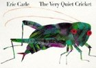 The Very Quiet Cricket: Board Book