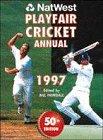 Playfair Cricket Annual 1997 (NatWest)