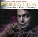 Mickey Gilley - Shake It For Mickey - Zortam Music
