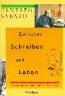 Zwischen Schreiben und Leben. (3729402587) by Sabato, Ernesto