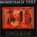 Unclean by Rorschach Test