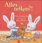 img - for Alles teilen?! (Ab 3 J.). book / textbook / text book
