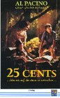 25 Cents [VHS]