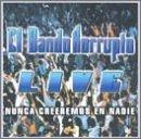 echange, troc Bando Korrupto - Live: Nunca Creeremos En Nadie