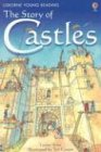 Lesley Sims The Story of Castles (Usborne Young Reading)